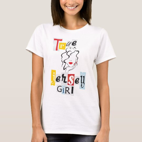 True Jersey Girl T-Shirt