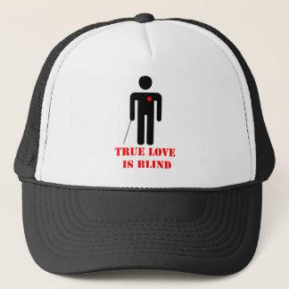 TRUE LOVE IS BLIND TRUCKER HAT