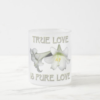 True Love is Pure Love (White Easter Lilies) Frosted Glass Mug