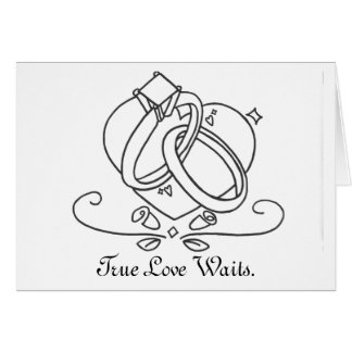 True Love Waits. Greeting Card