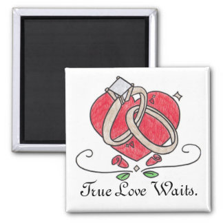 True Love Waits. Square Magnet