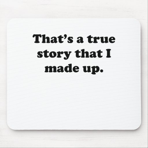 True Story Mouse Pad