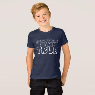 """""""True"""" T-Shirt"""