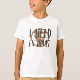TrueVanguard - I need and Adult! - Kids tee