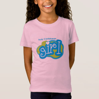Truly Caribbean Girl T-Shirt