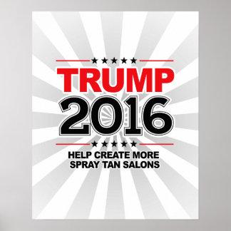 TRUMP 2016 - Create more spray tan salons Poster