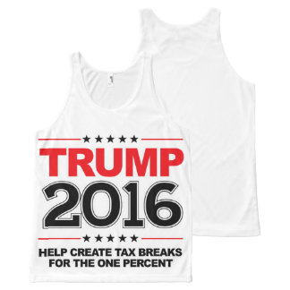 TRUMP 2016 - Create tax breaks for the one percent All-Over Print Tank Top