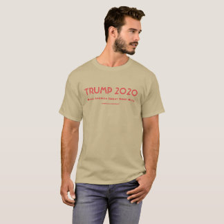 Trump 2020: Make America Great Some More T-Shirt