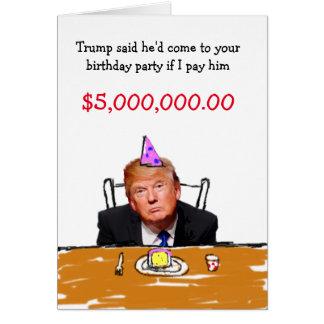 Trump $5,000,000 Birthday Greeting Card