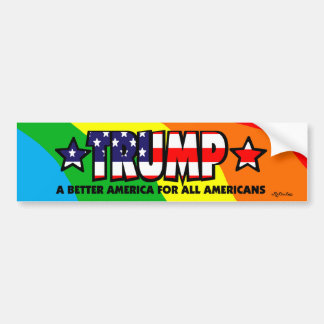 Trump! A Better America for All! BUMPER STICKER