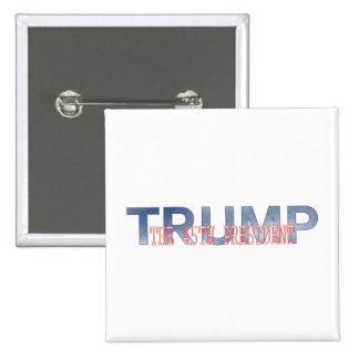 Trump, America's 45th President 15 Cm Square Badge