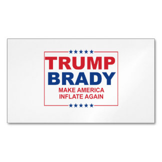 Trump Brady 2016: Make America Inflate Again Magnetic Business Cards