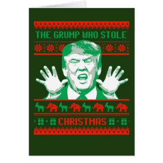 Trump Christmas - The Grump who stole Christmas -- Card