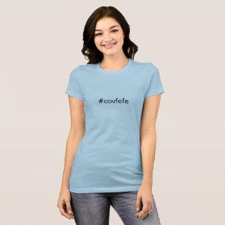 trump #covfefe t-shirt