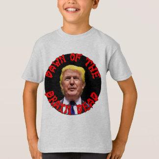 Trump: Dawn of the Brain Dead T-Shirt