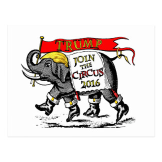 Trump Elephant 2016 Join the Circus Postcard