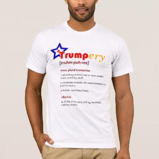 TRUMP-ery Definition Political Satire T-Shirt 1D