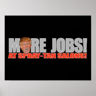 Trump for More Jobs at Spray-tan Salons - - .png Poster