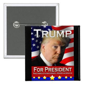 Trump For President 15 Cm Square Badge
