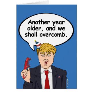 Trump Hair Birthday Card - We shall overcomb -