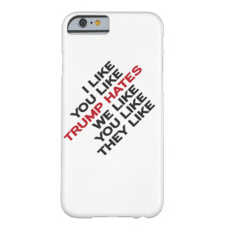 Trump Hastes Barely There iPhone 6 Case