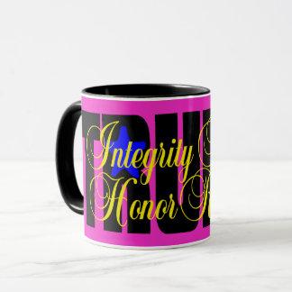 Trump Integrity Honesty Respect Honor MUG HOT PINK