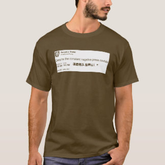 Trump is What He Tweets T-Shirt