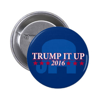 Trump it up button