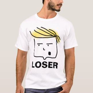 Trump LOSER T-Shirt