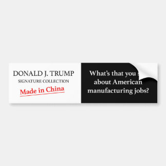 Trump made in china bumper sticker