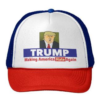 TRUMP making America hate again. Hat