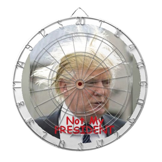 TRUMP Not My President Dart Dart Board