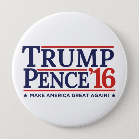 Trump Pence 2016 Election Button