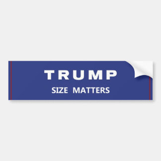 TRUMP SIZE MATTERS BUMPER STICKER