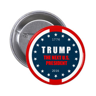 TRUMP The Next US President Election Button Badge