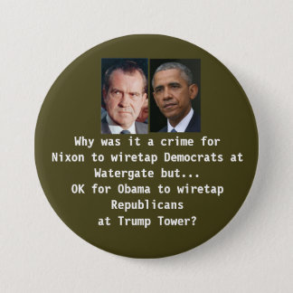 Trump Tower Wiretap vs Watergate 7.5 Cm Round Badge