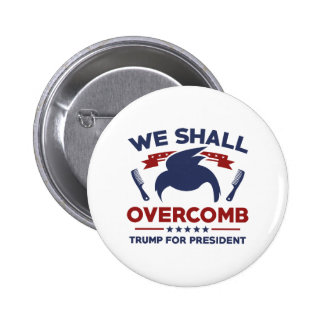 Trump We Shall Overcomb 6 Cm Round Badge