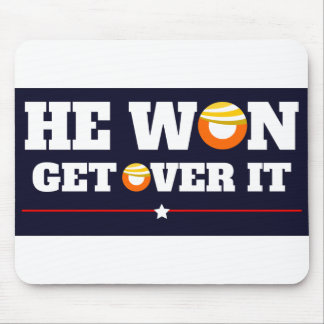 Trump Won, Get Over It Mouse Pad