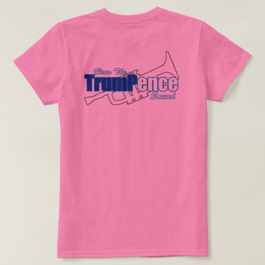 TrumPence (Customised Womens Tshirt) T-Shirt