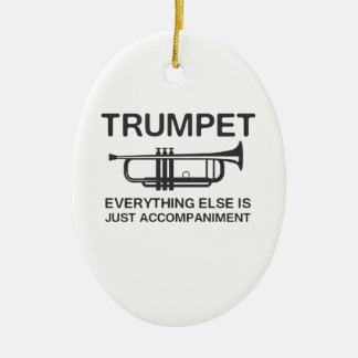 Trumpet…Everything Else Is Just an Accompaniment Ceramic Oval Decoration