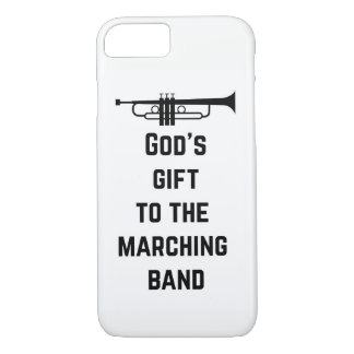 Trumpet: God's Gift to the Marching Band iPhone 7 Case