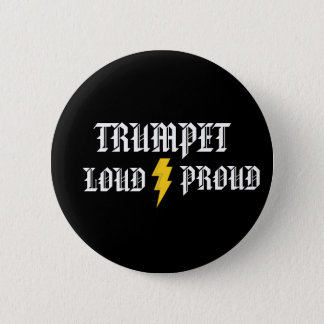 Trumpet: Loud and Proud Button