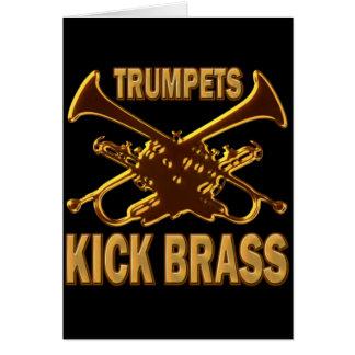 TRUMPETS KICK BRASS CARD