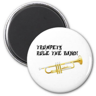 Trumpets Rule the Band! Magnet
