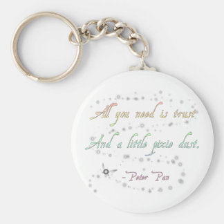 Trust and Pixie Dust Keychain