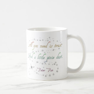 Trust and Pixie Dust Mug