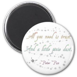 Trust and Pixie Dust Round Magnet