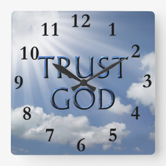 TRUST GOD SQUARE WALL CLOCK