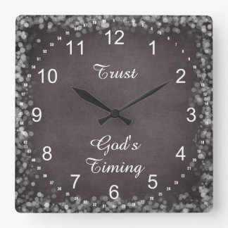 Trust God's Timing Quote Square Wall Clock