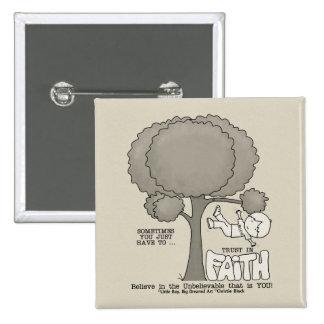 Trust in Faith 15 Cm Square Badge